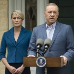Release Date Announced for Netflix Original Series HOUSE OF CARDS SEASON 5 starring Kevin Spacey and Robin Wright