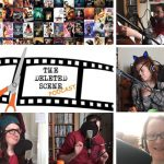 Listen Now: These Are A Few of Our Favourite Films - Episode 20 of The Deleted Scene Podcast with Kristian Mitchell-Dolby