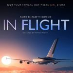 In Flight from Award Winning Filmmaker Patrick Ryder and Actress/ Producer Faith Elizabeth - Help This Dark Comedy TAKE OFF!