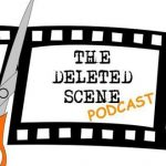 Episode 42 of The Deleted Scene Podcast: Kristian, Meli and Matt review ATOMIC BLONDE and Caley Checks in from Edinburgh