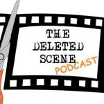 Episode 48 of The Deleted Scene Podcast: Kristian, Caley, Meli talk about Raindance Film Festival & Kingsman: The Golden Circle