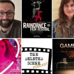 Interview Special of The Deleted Scene Podcast: Talking with... Luke Eve and Jeannie Donohoe at the Raindance Film Festival