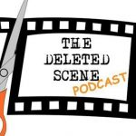 Episode 67 of The Deleted Scene Podcast: Kristian, Caley, Meli and Matt Discuss Performances from Television that they Love