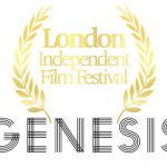 Tickets Available NOW for 2019 Edition of London Independent Film Festival the Premier event for first and second-time film-makers