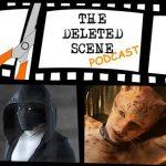 LIVE NOW: Latest Episode Of The Deleted Scene Podcast – Kristian, Caley, Matt + Meli Interview David Novis - Animator on Cats + More